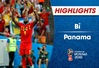 HIGHLIGHTS: ĐT Bỉ 3-0 ĐT Panama (Bảng G FIFA World CupTM 2018)