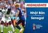 HIGHLIGHTS: ĐT Nhật Bản 2-2 ĐT Senegal (Bảng H FIFA World Cup™ 2018)